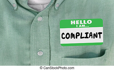 Hello I Am Compliant Following Rules Laws Compliance Name Tag 3d Illustration