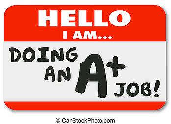 Hello I Am Doing an A Plus Job Score Grade Name Tag - Hello ...