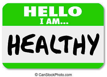 Hello I Am Healthy Words Nametag Sticker Physical Fitness -...