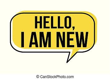Hello I am new speech bubble