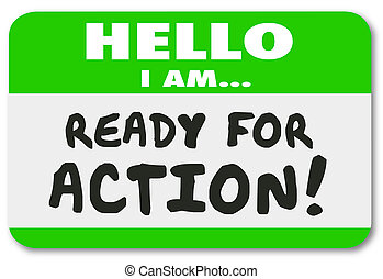 Hello I Am Ready for Action Name Tag Sticker Ambition Drive...