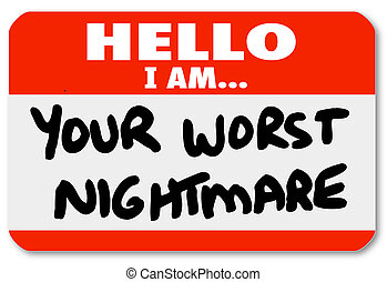 Hello I am Your Worst Nightmare Nametag Sticker - A blue...