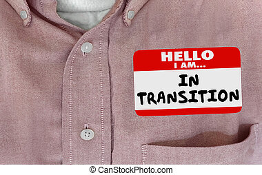 Hello Im in Transition Change Evolving Name Tag 3d...