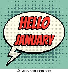 Hello january comic book bubble text retro style