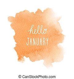 Hello January greeting with orange watercolor background