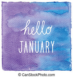 Hello January on blue and violet watercolor background
