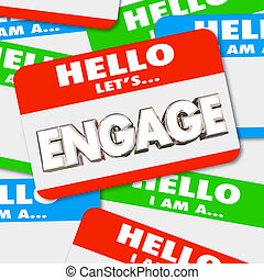 Hello Lets Engage Nametag Get Involved Greeting Word 3d ...