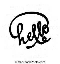 Hello lettering. Can use for greeting card, poster, t-shit etc. Lettering element for design. Hello on white background. Vector illustration.