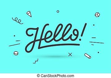 Hello. Lettering for banner