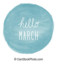Hello March greeting on blue watercolor background