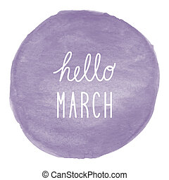 Hello March greeting on violet watercolor background