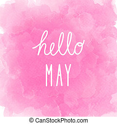 Hello May greeting on abstract pink watercolor background