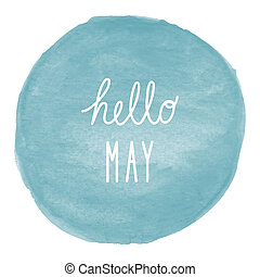 Hello May greeting on blue watercolor background