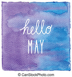 Hello May on blue and violet watercolor background