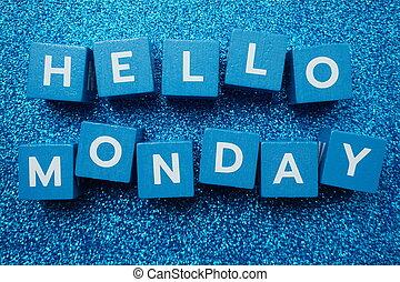Hello Monday alphabet letter on blue glitter background