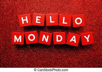 Hello Monday alphabet letter on red glitter background