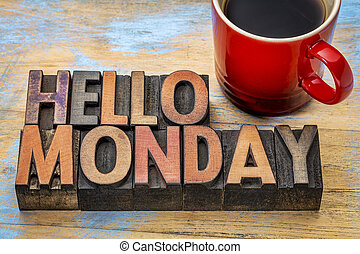 Hello Monday in wood type