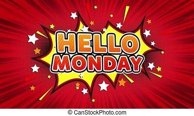 Hello Monday Text Pop Art Style Comic Expression. - Hello...