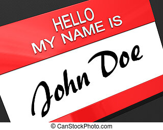 "Hello My Name is John Doe. - Hello My Name is ""John Doe"" on ..."