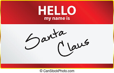 Hello My Name Is Santa Claus