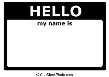 hello my name is sign with blank white copyspace for text ...