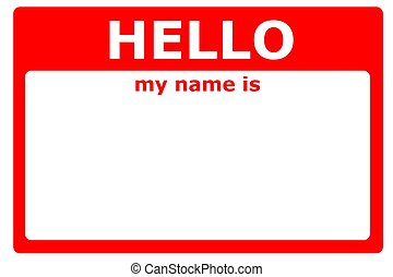 hello my name is sign with blank white copyspace for text...