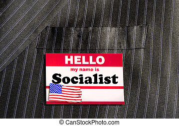 Hello My Name is Socialist.