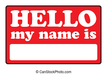 Hello My Name Is Tags - Blank name tags that say HELLO MY...