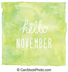 Hello November text on green watercolor background