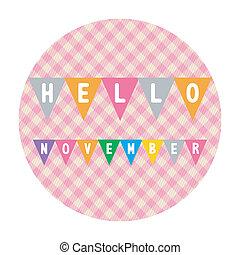Hello November2 - Hello November card for greeting.