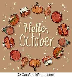 Hello October decorative wreath cute cozy banner with pumpkins. Autumn festive poster. Fall harvest greetings postcard