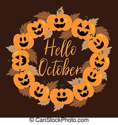 Hello October handwritten text, and pumpkin wreath with autumn leaves, on brown background.