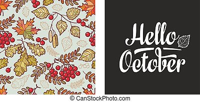 Hello October lettering phrase text. Autumn leaves