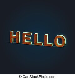 'HELLO' - Realistic illustration of a word made by wood and glowing glass, vector