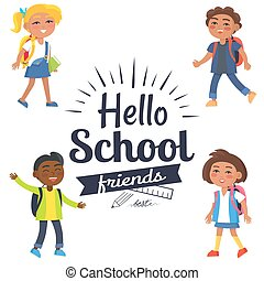 Hello School Friends Sticker with Pupils Vector