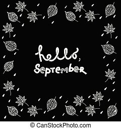 Hello, september hand lettering text. Handmade vector calligraphy collection