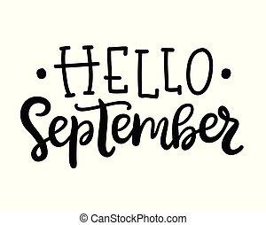 Hello september poster. Autumn hand written ink lettering