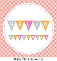 Hello September3 - Hello September card for greeting.