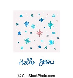 Hello snow winter Christmas snowflake season card