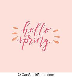 Hello Spring. Brush pen hand written lettering