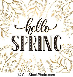 Hello Spring Lettering Black On White With Golden Branches On Background.  Romantic Text. Modern