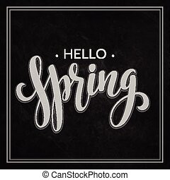 Hello Spring lettering chalk design. Vector illustration