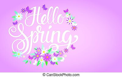 Hello Spring Season Text Banner Abstract Flowers Background