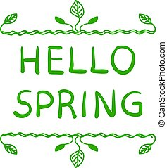 Hello Spring VECTOR Hand Drawn Illustration, Cute Floral Frame Isolated on White Background.