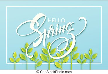 Hello Spring with paper green leaves background. Vector illustration