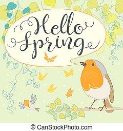 Hello spring with robin. Cartoon bird.