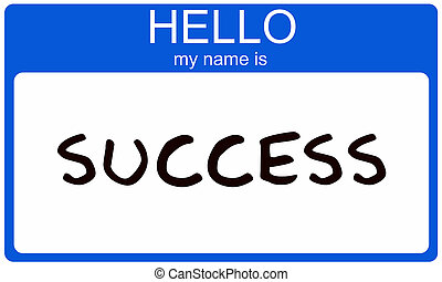 A Blue Nametag Sticker With The Words Hello My Name Is Success Making Great Concept Image