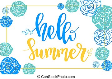 Hello Summer card with a lettering and floral composition. Greeting banner for summer season.Vector illustration.