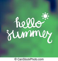 Hello Summer Lettering by brush. Typographic vacation and...
