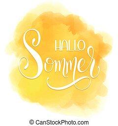 Hello Summer lettering. - Hallo Sommer. Hello Summer...